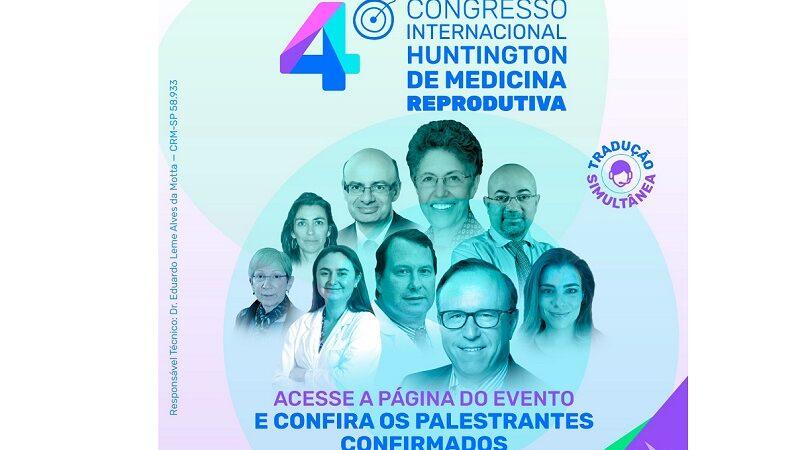 Inscrições para o 4º Congresso Internacional Huntington de Medicina Reprodutiva vão até dia 13/09